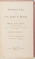 Books:Biography & Memoir, [Civil War, John S. Mosby]. John Scott. Partisan Life with Col.John S. Mosby. Harper & Brothers, 1867. First editio...