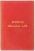 Books:Sporting Books, H. J. Chinnery. Sporting Recollections. Pankhurst, ca. 1909.Contemporary red cloth with toning and mild rubbing. Ow...