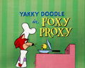 "Animation Art:Production Cel, The Yogi Bear Show Yakky Doodle ""Foxy Proxy"" Title Cel(Hanna-Barbera, 1961)...."