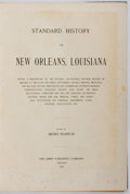 Books:Americana & American History, [New Orleans]. Henry Rightor [editor]. Standard History of NewOrleans, Louisiana. Lewis Publishing, 1900. First edi...