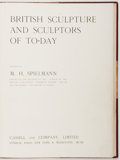 Books:Art & Architecture, M. H. Spielmann. British Sculpture and Sculptors of To-Day. London: Cassell, 1901. First edition. Profusely illu...