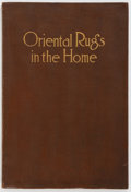 Books:Art & Architecture, Nahigian Brothers. Oriental Rugs in the Home. A Monograph. Chicago, [1913]. First edition. Illustrated with ...