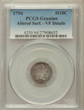 Early Half Dimes, 1794 H10C -- Altered Surface -- PCGS Genuine. VF Details. NGCCensus: (3/116). PCGS Population (13/144). Mintage: 7,700...