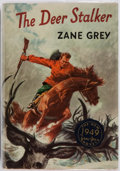 Books:Fiction, Zane Grey. The Deer Stalker. New York: Harper &Brothers, [1949]. First edition. Publisher's cloth and dust jacket....