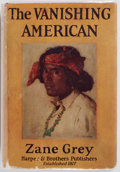 Books:Fiction, Zane Grey. The Vanishing American. Harper & Brothers,1925. First edition. 8vo. 308 pages. Publisher's cloth and dus...