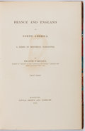 Books:Americana & American History, Francis Parkman. Pioneers of France in the New World.Boston: Little, Brown and Company, 1866. Later edition limited...