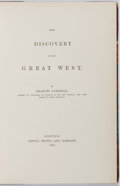 Books:Americana & American History, Francis Parkman. The Discovery of the Great West. Boston:Little, Brown and Company, 1870. Later edition limited to ...