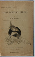 Books:Natural History Books & Prints, W. H. Hudson. Lost British Birds. London: Society for the Protection of Birds, [nd]. With fifteen illustrations ...