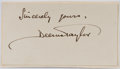 Autographs:Artists, Deems Taylor. American composer and music critic. Autographsentiment, signed, likely from letter. On 3.5 by 2.5 inch slip o...