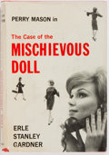 Books:Mystery & Detective Fiction, Erle Stanley Gardner. INSCRIBED. The Case of the MischievousDoll. New York: Morrow, 1962. First edition. Inscribe...