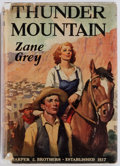 Books:Fiction, Zane Grey. Thunder Mountain. New York: Harper &Brothers, 1935. First edition. Publisher's binding and dust jacket....