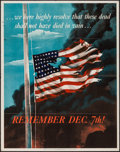 "Movie Posters:War, World War II Propaganda (U.S. Government Printing Office, 1942).OWI Poster No. 14 (20"" X 28"") ""Remember Dec. 7th!"" War.. ..."