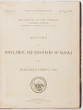 Books:Americana & American History, [Alaska]. Report on Population and Resources of Alaska at theEleventh Census: 1890. Washington, D. C.: Governme...