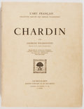 Books:Art & Architecture, [Art Catalog]. [Georges Wildenstein]. Chardin par Georges Wildenstein. Paris: Les Beaux-Arts, [nd]. Profusely il...