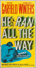 "Movie Posters:Film Noir, He Ran All the Way (United Artists, 1951). Three Sheet (41"" X 79"").Film Noir.. ..."