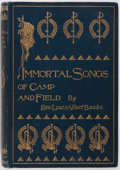 Books:Music & Sheet Music, Rev. Louis Albert Banks. Immortal Songs of Camp and Field. Cleveland: The Burrows Brothers Company, 1899. From the...