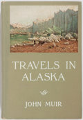Books:Travels & Voyages, John Muir. Travels In Alaska. Boston: Houghton Mifflin, 1915. First edition. 8vo. Publisher's binding with minor...