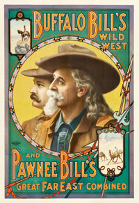 "Buffalo Bill's Wild West and Pawnee Bill's Great Far East Combined (Theatrical Poster, 1910). Poster (28"" X 41.25&q..."