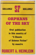 Books:Science Fiction & Fantasy, Robert A. Heinlein. Orphans of the Sky. London: Victor Gollancz, 1963. First edition. Octavo. 160 pages. Publish...