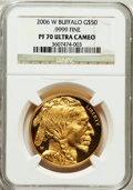 Modern Bullion Coins, 2006-W $50 One-Ounce Gold Buffalo PR70 Ultra Cameo NGC. .9999 Fine.NGC Census: (15453). PCGS Population (4206). Numismed...