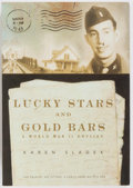 Books:Americana & American History, Karen Sladek. INSCRIBED TO SENATOR GEORGE McGOVERN. Lucky Starsand Gold Bars. A World War II Odyssey. Penlyric ...