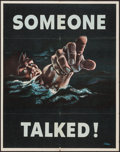 "Movie Posters:War, World War II Propaganda (U.S. Government Printing Office, 1942).Poster (22"" X 28"") OWI Poster No. 18 ""Someone Talked!"" War..."