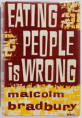 Books:Literature 1900-up, Malcolm Bradbury. SIGNED. Eating People is Wrong. Secker& Warburg, 1959. Signed by the author on the title page...