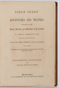 Books:Literature Pre-1900, [Johnson Jones Hooper]. Simon Suggs' Adventures and Travels.T.B. Peterson, [n. y.]. Scattered spots of foxing w...