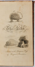Books:Literature Pre-1900, The Echo. Porcupine Press, 1807. Some waterstaining alongthe gutter through the first half with scattered foxing throug...