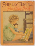 Books:Children's Books, Dean O'Day, editor. Shirley Temple Pastime Book. TheSaalfield Publishing Company, 1935. Authorized edition. Dus...