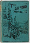 Books:Mystery & Detective Fiction, [Arthur Conan Doyle, Max Pemberton and others]. George Newnes,editor. The Strand Magazine: An Illustrated Monthly. ...