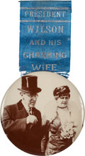 "Political:Ribbons & Badges, Woodrow & Mrs. Wilson: A Terrific, Possibly Unique, 3½""Celluloid. ..."