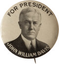 "Political:Pinback Buttons (1896-present), John W. Davis: The Classic 1¼"" Design Spelling Out his Name inFull...."