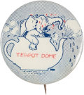 "Political:Pinback Buttons (1896-present), Teapot Dome: A Delightful 1"" 1924 Cartoon Button Lampooning this Notorious Political Scandal. ..."