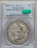 Morgan Dollars, 1878 7TF $1 Reverse of 1878, Tripled Eye, VAM-166 XF45 PCGS. CAC. Hit List. PCGS Population (9/3). . Fr...