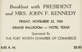 Political:Small Paper (1896-present), John F. Kennedy: Ft. Worth Breakfast Archive....
