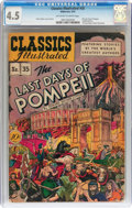 Golden Age (1938-1955):Classics Illustrated, Classics Illustrated #35 The Last Days of Pompeii - OriginalEdition (Gilberton, 1947) CGC VG+ 4.5 Off-white to white pages....