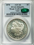 Morgan Dollars, 1878 7/8F $1 Weak, 7/3, VAM-32 MS63 Prooflike PCGS. CAC. Top-100.PCGS Population (6/2). NGC Census: (0/0).. From The Par...