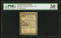 Continental Currency February 17, 1776 $1/3 PMG About Uncirculated 50 Net