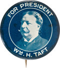 """Political:Pinback Buttons (1896-present), William Howard Taft: A Bold and Rare 1¾"""" Button Variety. ..."""