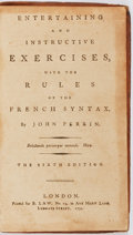 Books:Americana & American History, [Lawrence Washington]. John Perrin. Entertaining and InstructiveExercises, with the Rules of the French Syntax. ...