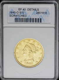 1845-O $10 --Scratched--ANACS. XF45 Details. NGC Census: (44/98). PCGS Population (21/47). Mintage: 47,500. Numismedia W...