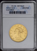 1854-S $10 --Cleaned--ANACS. AU50 Details. NGC Census: (55/135). PCGS Population (56/50). Mintage: 123,826. Numismedia W...