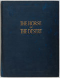 Books:Natural History Books & Prints, William Robinson Brown. The Horse of the Desert. [N. p.], 1936. Quarto. 218 pp. Illustrations throughout. Publisher'...