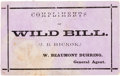 "Western Expansion:Cowboy, James Butler ""Wild Bill"" Hickok: A Business Card or, More Likely, a Pass To ""Scouts of the Plains"" or One of the Other Plays ..."
