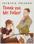 Books:Children's Books, Patricia Polacco. SIGNED. Thank you, Mr. Falker. New York:Philomel Books, 1998. Signed bookplate tipped in. Pub...