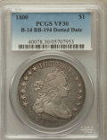Early Dollars, 1800 $1 Dotted Date, B-14, BB-194, R.3 VF30 PCGS. PCGS Population(0/8). ...