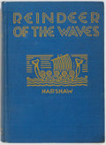 Books:Children's Books, Ruth Harshaw. Reindeer of the Waves. Rand McNally &Company, 1924. First edition. Illustrations by Margaret Jann...