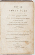 Books:Americana & American History, Henry Trumbull. History of the Indian Wars... Philadelphia:Thomas, Cowperthwait and Co., 1851. New edition. Han...