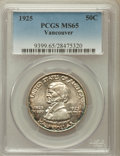 Commemorative Silver: , 1925 50C Vancouver MS65 PCGS. PCGS Population (690/345). NGCCensus: (580/298). Mintage: 14,994. Numismedia Wsl. Price for ...